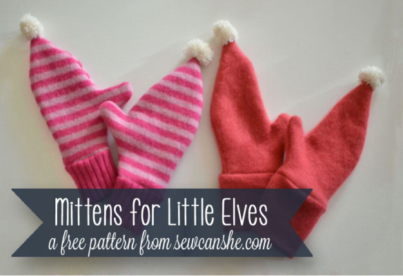 Mittens for Little Elves by Sew Can She