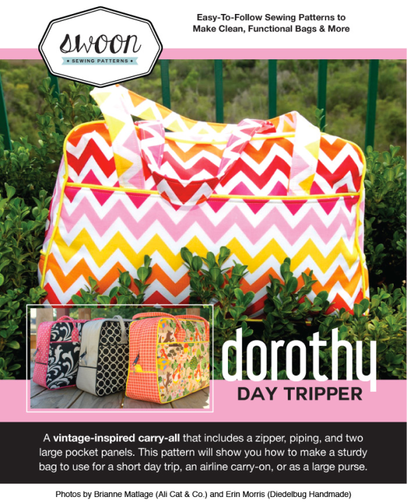 Dorothy Day Tripper bag by Swoon Sewing Patterns