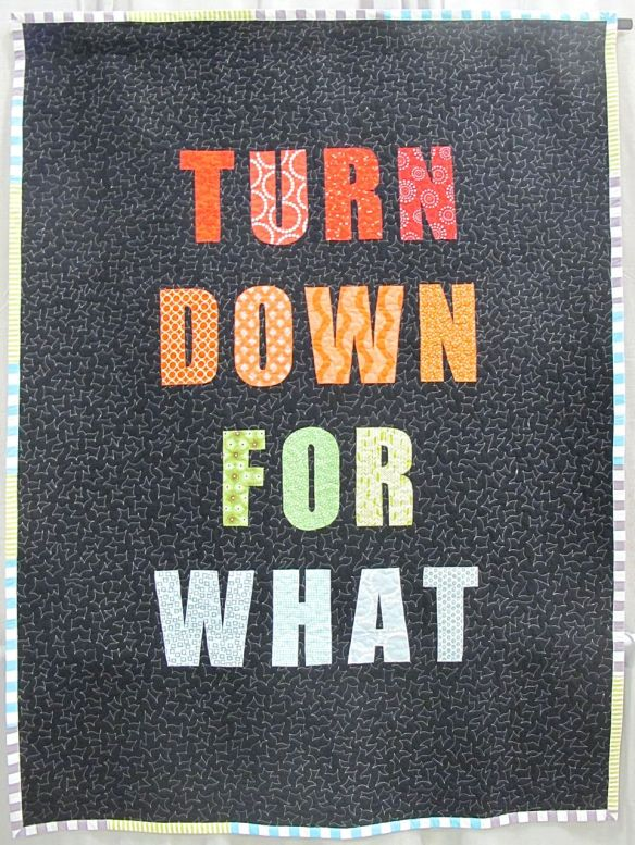 Turn Down For What by Lauren Palmer. Lexington, Kentucky.